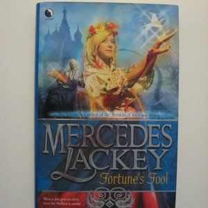 Fortune's Fool by Mercedes Lackey 1st EDITION HC